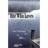Introducing ONE WHO LOVES, A Great Read
