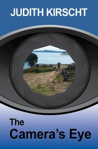 The Camera's Eye by Judith Kirscht