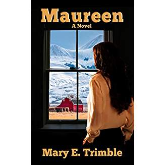 Love in the Northwest: Mary Trimble's Maureen